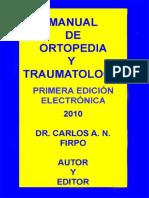 38327404-MANUAL-DE-ORTOPEDIA-Y-TRAUMATOLOGIA-Prof-Dr-Carlos-A-N-Firpo-2010.pdf