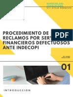 PROCEDIMIENTO DE RECLAMOS POR SERVICIO FINANCIERO DEFECTUOSO ANTE INDECOPI