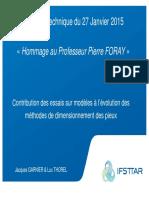 Contribution Des Essais Sur Modeles a l Evolution Des Methodes de Dimensionnement Des Pieux