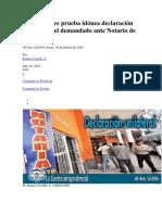 No constituye prueba idónea declaración unilateral del demandado ante Notario de Fe Pública.docx