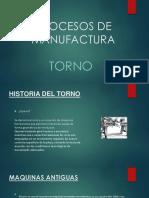 PROCESOS DE MANUFACTURA TORNO [Autoguardado].pptx