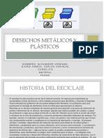 Desechos Metálicos y Plásticos