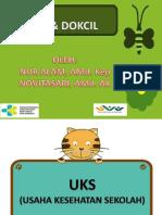 Presentation UKS & DOKCIL