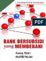 Awalil Rizky & Nasyith Majidi - Bank Bersubsidi Yang Membebani.pdf