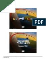 Catalyst 8500 Product Update