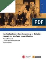 intelectuales de la educacion y del estado. maestros medicos y arquitectos. fiorucci y rodriguez