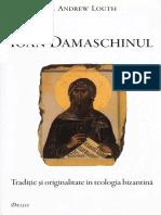 Ioan Damaschin - traditie si originalitate in teologia bizantina -A. Louth.pdf