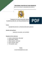 Planificación de Los Requerimientos de Materia Administración de La Producción Metalúrgica