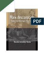 Marx Desconocido Sobre La Ideologia Alemana Por Nicolas Gonzalez Varela
