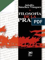 Sánchez Vázquez, Adolfo - Filosofía de La Praxis