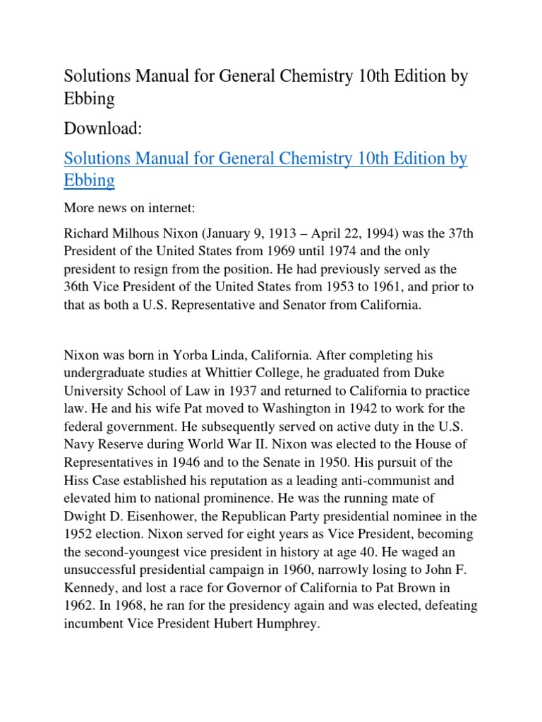 Solutions Manual for General Chemistry 10th Edition by Ebbing   Richard  Nixon   Presidents Of The United States