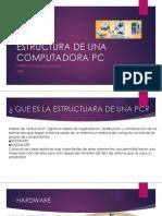 Estructura de Una Computadora Pc