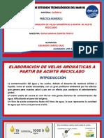 ELABORACION DE VELAS A PARTIR DE ACEITE RECICLADO DE COCINA