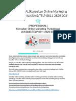 [PROFESIONAL] Konsultan Online Marketing Purbalingga, WA/SMS/TELP 0811-2829-003