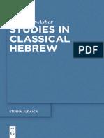 (Studia Judaica 71) Moshe Bar-Asher, Aaron Koller-Studies in Classical Hebrew-Walter de Gruyter (2014)