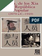 Anguiano Eugenio Editor, China de Los Xia a La Republica Popular 2070 a.C.-1949