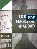 Torneo Magistral Kalidad 1968 BA (Jlmb)