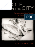 A Wolf in the City - Tyranny and the Tyrant in Plato's Republic (2018, Oxford University Press)
