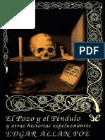 [Valdemar] [Gotica 18] Poe, Edgar Allan - El pozo y el pendulo y otras historias espeluznantes [36202] (r1.0).epub