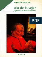 Georges Minois - Historia de La Vejez - De La Antigüedad Al Renacimiento