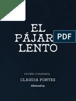 El Pajaro Lento Claudia Fontes ESP