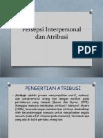 6. Persepsi Interpersonal Dan Atribusi