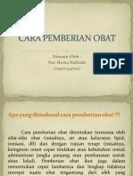 CARA PEMBERIAN OBAT.pptx