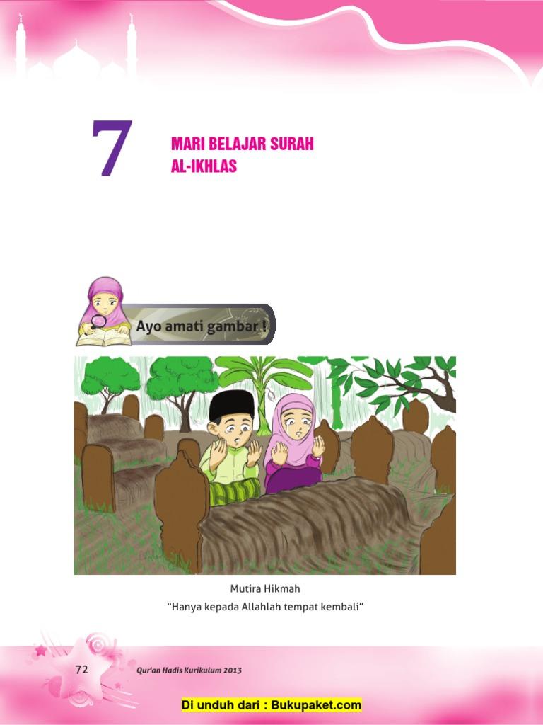 Quan Hadist Misd Kelas 3 Bab 7 Mari Belajar Surah Al Ikhlas