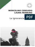 La Ignorancia Debida - Marcelino Cereijido