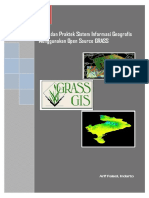 Teori dan Praktek Sistem Informasi Geografis Menggunakan Open Source GRASS