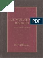 B. F. Skinner. Cumulative Record (1999)