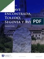 Diario de Viaje La Llave Encontrada Las Juderias de Avila Toledo Segovia Descubre Sefarad Clemente Corona