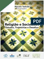 Ebook - Religião e Sociedade - Estudos, Trajetórias e Desafios, Marcelo Tadvald 2018.pdf
