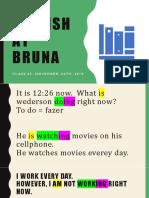 Bruna - Lesson 19 - November, 06th