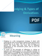 Hedging & Types of Derivatives