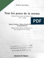 Tras Los Pasos de La Norma. Salones Nacionales de Bellas Artes (1911-1989). Año 1999 - Penhos, Marta y Wechsler, Diana. (Coord.)