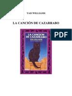 Tad Williams - La Canción de Cazarrabo