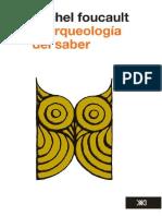 Foucault, Michel. - La arqueologia del saber