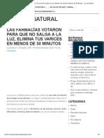 Las Farmacias Votaron Para Que No Salga A La Luz, Elimina Tus Varices En Menos De 30 Minutos - La Cura Natural.pdf