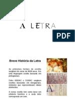 Estudo da Letra