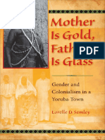 ChildBook_Mother_Is_Gold_Father_Is_Glass__Gender_an_-_Lorelle_D_Semley.pdf