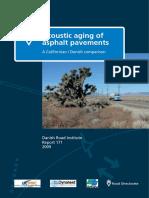 Acoustic Aging of Asphalt Pavements - A Californian Danish Comparison Report 171