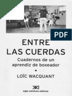 WACQUANT- Entre las cuerdas Cuadernos de un aprendiz de boxeador.pdf