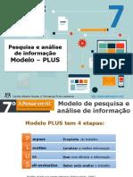 I8 - Pesquisa e Analise de Informacao - Modelo Plus