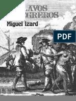Esclavos y Negreros - Miquel Izard