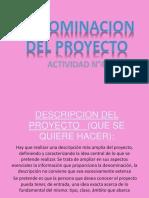 DENOMINACION DEL PROYECTO powerrr.pptx