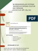 Review Mengeksplor Potensi Baru Biodesulfurisasi Sulfur Organik Dengan