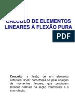 Aula 5 - Calculo de Elementos Lineares Submetidos a Flexão Pura