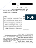 The Relationship Between Early Childhood Caries With Mutans Streptococci and Lactobacilli in a Group of Preschool Children Comparison of Initial First Year Results