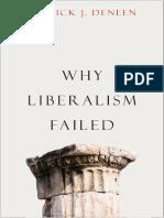 (Politics and Culture) Patrick J. Deneen-Why Liberalism Failed-Yale University Press (2018)